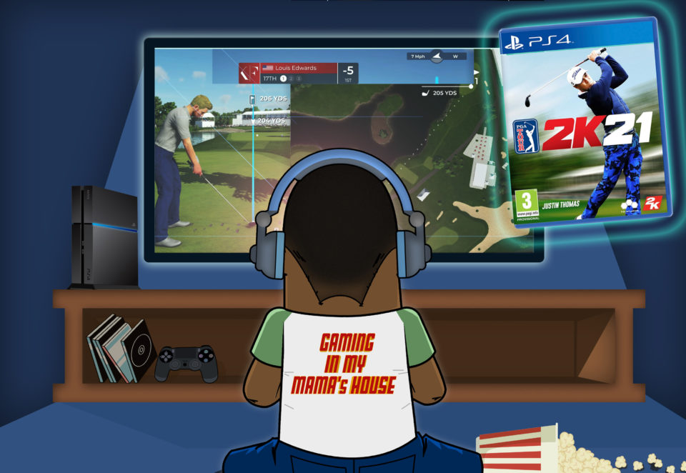 GAMING IN MY MAMA'S HOUSE PGA TOUR 2K21
